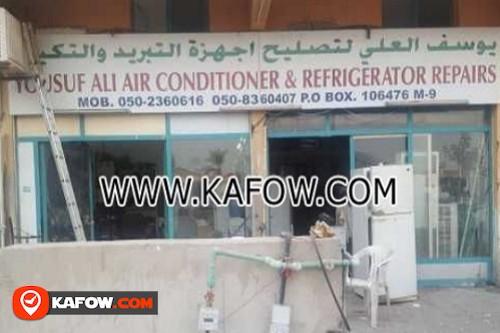 Yousuf Ali Air Conditioner & Refrigerator Repairs