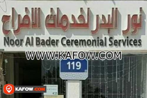 Noor Al Bader Ceremonisl Services