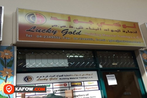 Lucky Gold Building Material Trading LLC