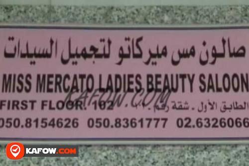 Miss Mercato Ladies Beauty  Saloon