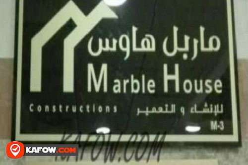 Marble House Construction