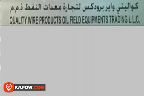 Quality Wire Product Oil Filed Equipment Trading LLC