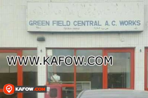 Green Field Central A.C Works