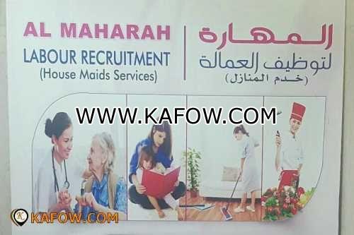 Al Maharah Labour Recruitment ( house Madis Services )